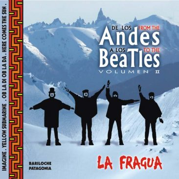 2007 – » De los Andes a los Beatles» VOL.II
